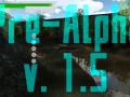 Pre-Alpha v.1.5