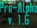 Pre-Alpha v.1.6