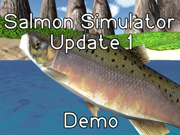 Salmon Simulator PreAlpha Demo Update 1 - Linux