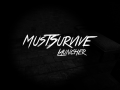 MustSurvive Updated Launcher