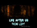 Life After Us: Fading Light 1.2