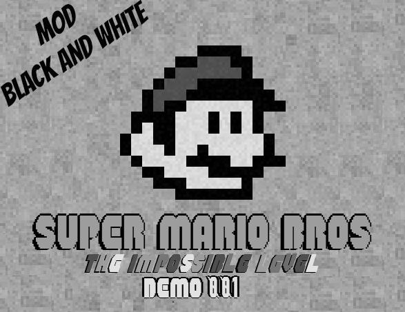 S.M.B: T.I.L. (Demo- Mod: Black and White)