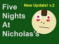 Five Nights At Nicholas's DEMO v.2