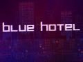Blue Hotel (Demo)