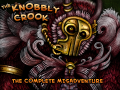 The Knobbly Crook: The Complete Misadventure