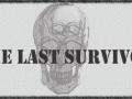 The Last Survivor - Pre-Alpha