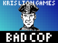 Bad Cop 0.0.1 Demo