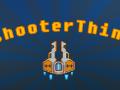 ShooterThing