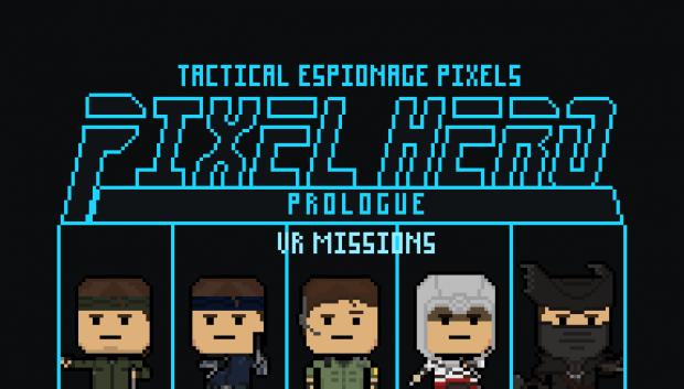 Pixel Hero Prologue - VR Missions