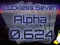 Luckless Seven Alpha 0.624 for Linux