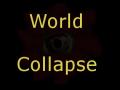 World Collapse