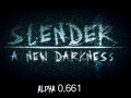 (Buggy) Slender: A New Darkness Alpha 0.664