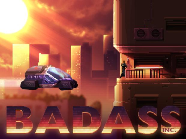 Badass Inc Proto.