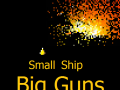 Small Ship, Big Guns Version 0.7
