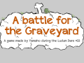 A battle for the Graveyard (Post Compo build)