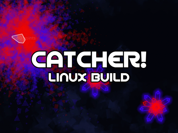 Catcher (Linux Alpha Build 2015-09-13)