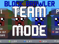 Block Brawler - Teams Update
