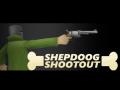 Shepdoog Shootout 1.1