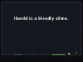 Harold The Friendly Slime