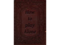 HowToPlayAlone TechDemo V4.0