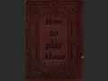 How to play alone TechDemo V5.0