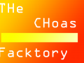 The Chaos facktory v0.2
