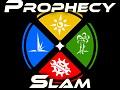 Prophecy Slam Demo