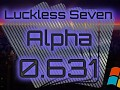 Luckless Seven Alpha 0.631 for Windows