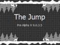 The Jump Pre-Alpha V 0.0.3.5