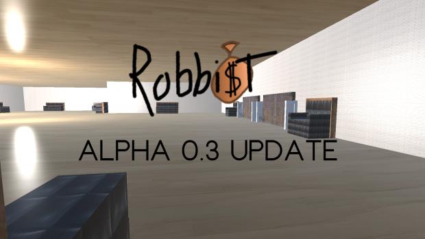Robbist Alpha 0.3