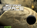 Not Your Space Demo 2b