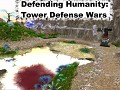 Defending Humanity: Tower Defense Wars PC