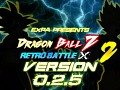 Dragon Ball Z : Retro Battle X 2 (V0.2.5)