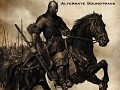 Mount and Blade alternate music