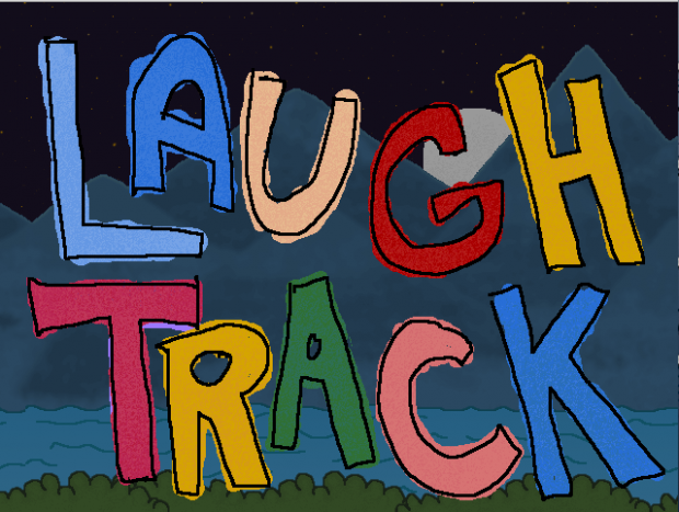 Laugh Track Mac Beta 2/17/16