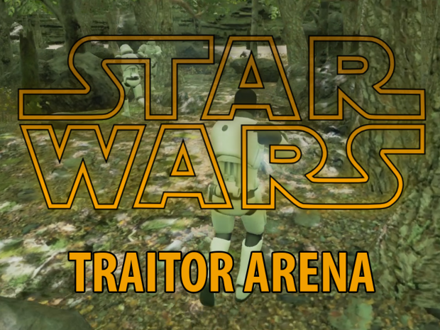 Star Wars : Traitor Arena [v0.42]