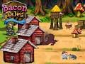 Bacon Tales DEMO