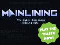Mainlining Playable Teaser