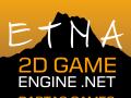 ETNA 2D GameEngine .NET