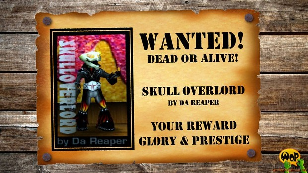 Wanted! Skull Overlord by Da Reaper