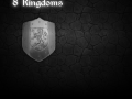 8 Kingdoms