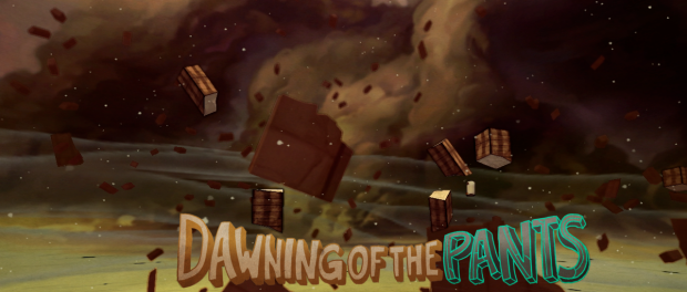 DAWNING OF THE PANTS