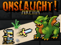 Onslaught! Arena