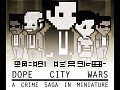 Dope City Wars