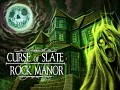 Curse of Slate Rock Manor