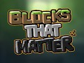 Blocks That Matter