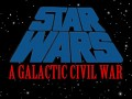 Star Wars: A Galactic Civil War