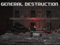 General Destruction
