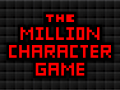 The Million Character Game