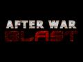 AfterWar Blast !